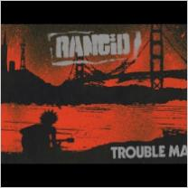 Embedded thumbnail for Rancid - Trouble Maker (2017)