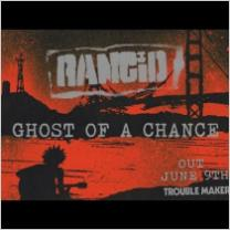 Embedded thumbnail for Ghost of A Chance - Rancid