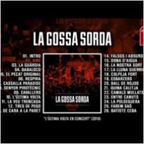 "Embedded thumbnail for LA GOSSA SORDA ""L'Última Volta En Concert"" (Álbum completo)"